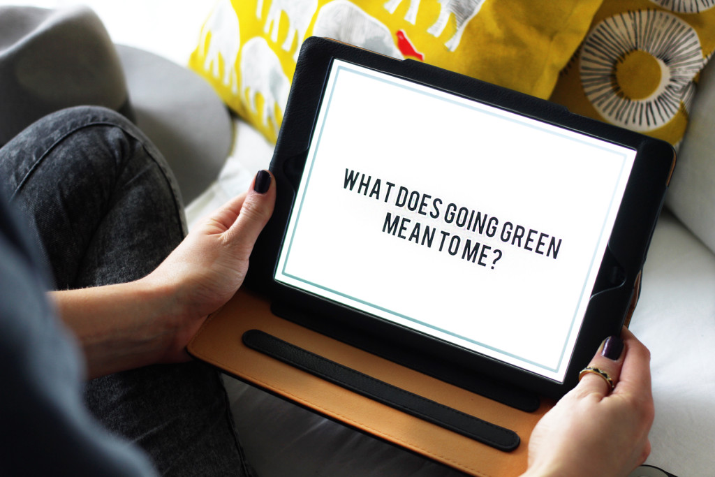 Sunday Musings Going Green, Why?